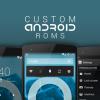 Qual a melhor ROM para Android?